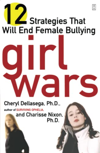 9780743249874: Girl Wars: 12 Strategies That Will End Female Bullying
