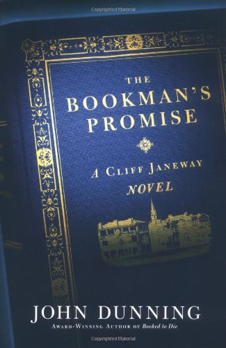 The Bookman's Promise: A Cliff Janeway Novel [Hardcover] by Dunning, John: John Dunning