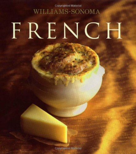 9780743249942: Williams-Sonoma Collection: French