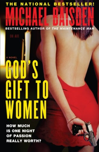 9780743249973: God's Gift to Women: A Novel