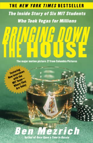 9780743249997: Bringing Down the House: The Inside Story of Six M.I.T. Students Who Took Vegas for Millions