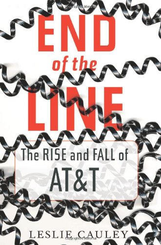 9780743250252: End of the Line: The Rise and Fall of AT&T