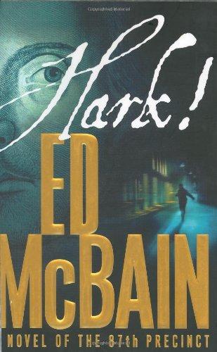 Hark!: A Novel of the 87th Precinct: Ed McBain