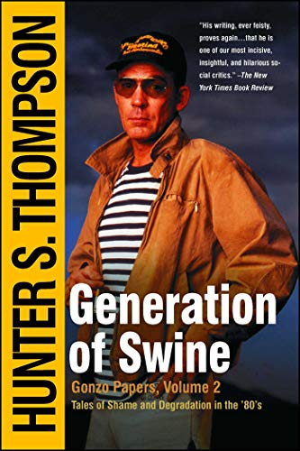 9780743250443: Generation of Swine: Tales of Shame and Degradation in the '80s