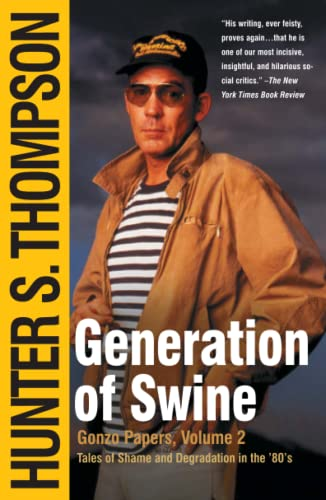 9780743250443: Generation of Swine: Tales of Shame and Degradation in the '80's