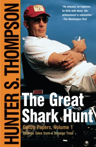 9780743250450: The Great Shark Hunt: Strange Tales from a Strange Time (Gonzo Papers, Volume 1)