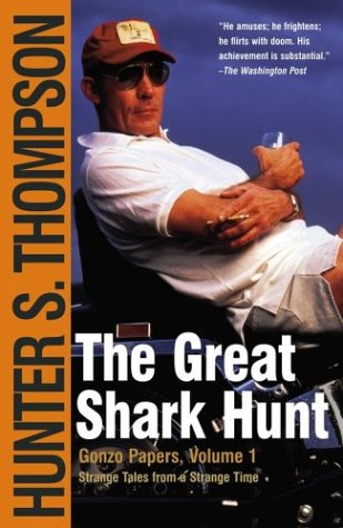 9780743250450: The Great Shark Hunt: Strange Tales from a Strange Time
