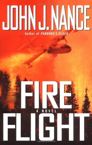 9780743250504: Fire Flight: A Novel (Nance, John J)