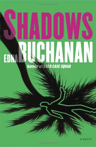 SHADOWS (SIGNED): Buchanan, Edna