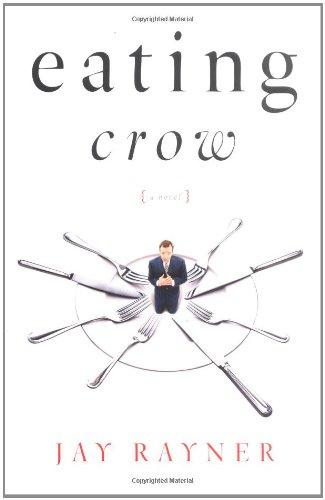 9780743250597: Eating Crow: A Novel