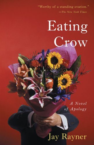 9780743250610: Eating Crow: A Novel of Apology