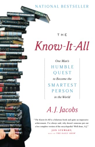 9780743250627: The Know-It-All: One Man's Humble Quest to Become the Smartest Person in the World