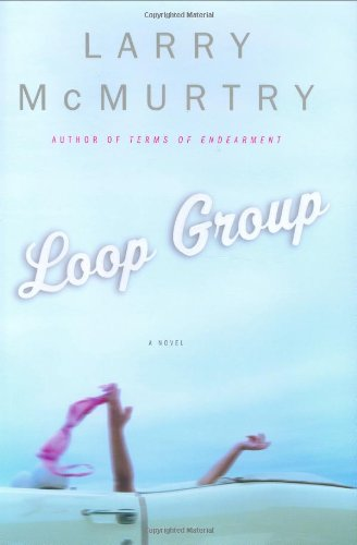 Loop Group: McMurtry, Larry