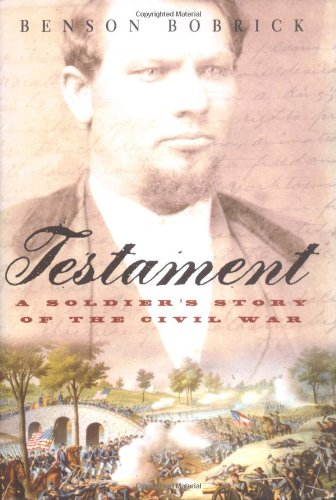 9780743250917: Testament: A Soldier's Story of the Civil War