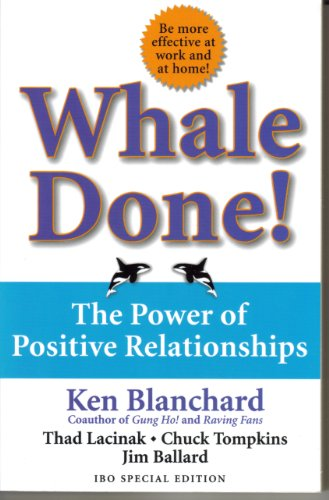 9780743250924: Whale Done: The Power of Positive Relationships