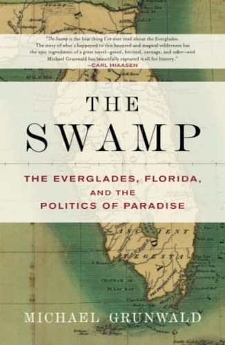 9780743251075: The Swamp: The Everglades, Florida, and the Politics of Paradise