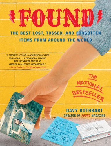 9780743251143: Found: The Best Lost, Tossed, and Forgotten Items from Around the World