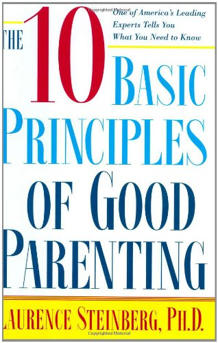 9780743251150: The Ten Basic Principles of Good Parenting