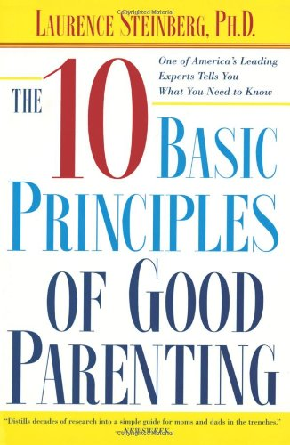 9780743251167: The Ten Basic Principles Of Good Parenting