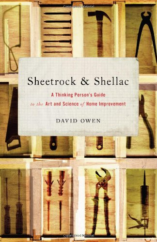 9780743251198: Sheetrock & Shellac: A Thinking Person's Guide to the Art and Science of Home Improvement