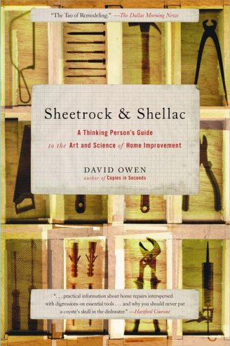 9780743251204: Sheetrock & Shellac: A Thinking Person's Guide to the Art and Science of Home Improvement