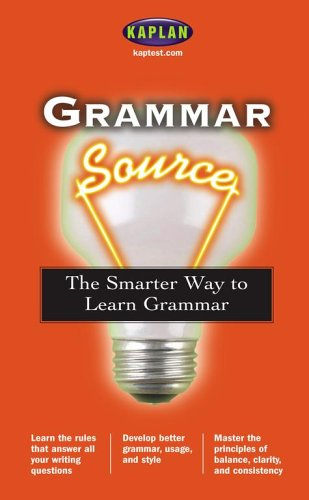 9780743251570: Grammar Source: The Smarter Way to Learn Grammar (Kaplan Grammar Source)