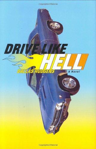 9780743251631: Drive Like Hell: A Novel
