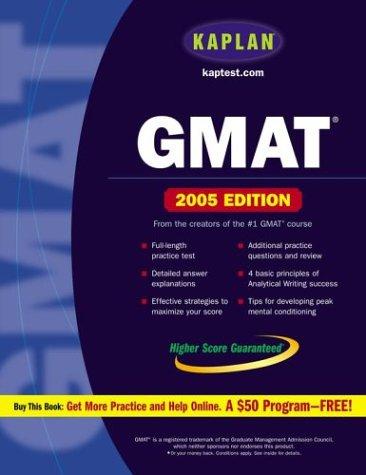 Kaplan GMAT 2005: Kaplan