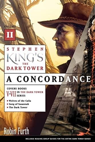 9780743252089: Stephen King's The Dark Tower: A Concordance, Volume II