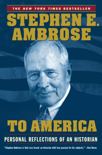 9780743252126: To America: Personal Reflections of an Historian