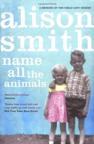 Name All the Animals (0743252349) by Smith, Alison