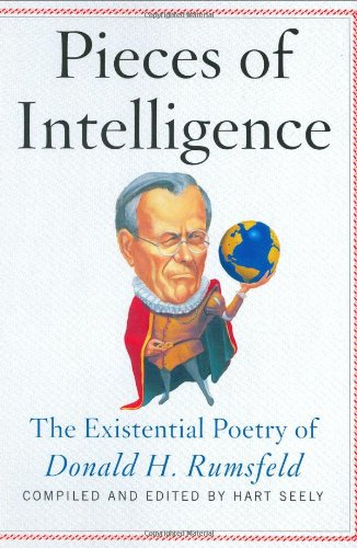 9780743252393: Pieces of Intelligence: The Existential Poetry of Donald H.Rumsfeld