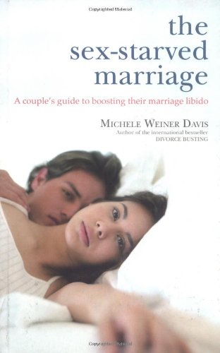 9780743252416: The Sex-starved Marriage: A Couple's Guide to Boosting Their Marriage Libido