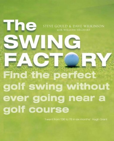 9780743252560: The Swing Factory