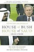 9780743253376: House of Bush, House of Saud: The Secret Relationship Between the World's Two Most Powerful Dynasties