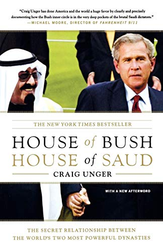 9780743253390: House of Bush, House of Saud: The Secret Relationship Between the World's Two Most Powerful Dynasties