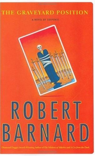 The Graveyard Position ***SIGNED***: Robert Barnard