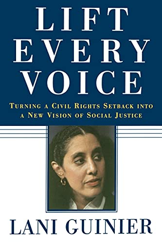 9780743253512: Lift Every Voice: Turning a Civil Rights Setback into a New Vision of Social Justice