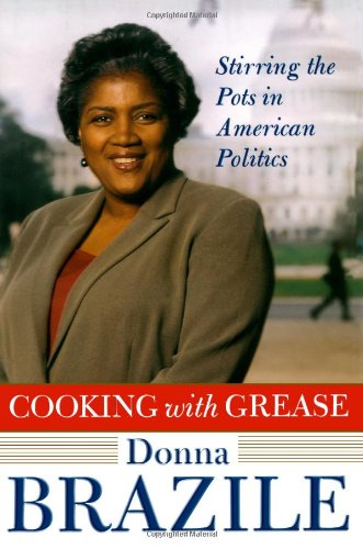 9780743253987: Cooking with Grease: Stirring the Pots in American Politics