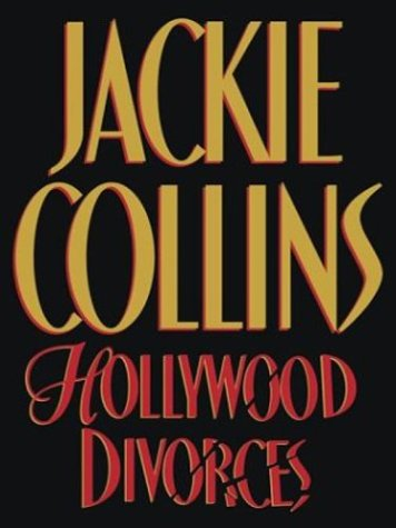 Hollywood Divorces (Collins, Jackie (Large Print)): Collins, Jackie