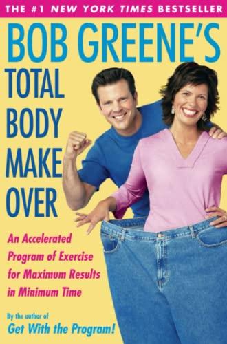 9780743254069: Bob Greene's Total Body Makeover