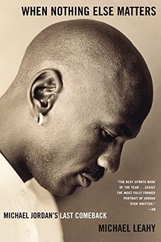 9780743254274: When Nothing Else Matters: Michael Jordan's Last Comeback
