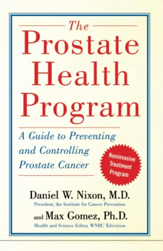 9780743254328: The Prostate Health Program: A Guide to Preventing and Controlling Prostate Cancer
