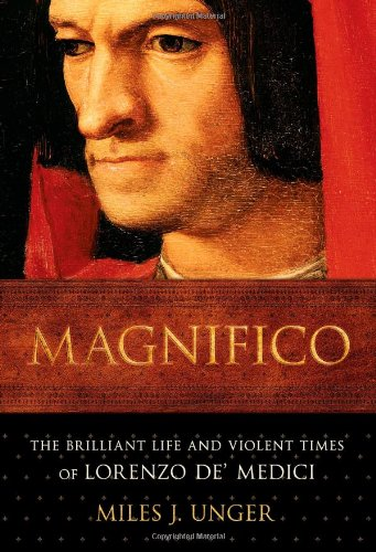 9780743254342: Magnifico: The Brilliant Life and Violent Times of Lorenzo de' Medici