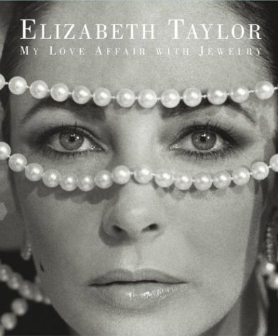 9780743254380: Elizabeth Taylor: My Love Affair with Jewelry