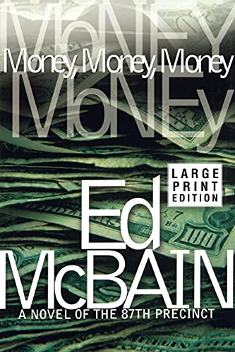 9780743254458: Money, Money, Money: A Novel of the 87th Precinct (87th Precinct Mysteries (Paperback))
