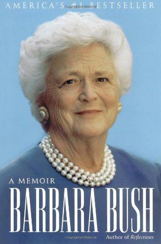 Barbara Bush A Memoir: Bush, Barbara