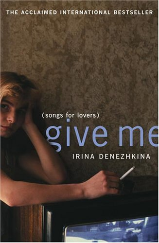 9780743254625: Give Me: (Songs for Lovers)