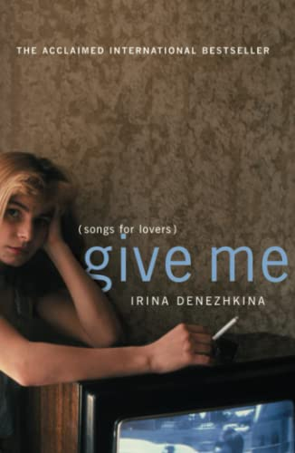 9780743254649: Give Me: (Songs for Lovers)