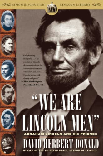 9780743254700: We Are Lincoln Men: Abraham Lincoln and His Friends